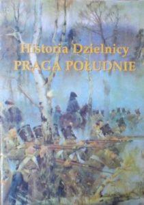 Historia Dzielnicy Praga Południe
