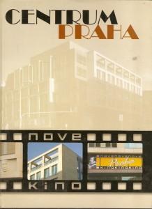 Centrum Praha. Nove Kino
