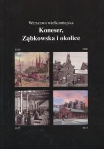 Koneser, Ząbkowska iokolice
