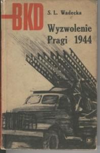 Wyzwolenie Pragi 1944