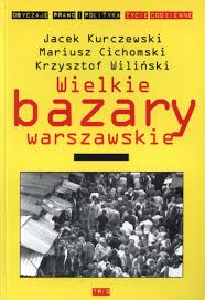 Wielkie bazary warszawskie