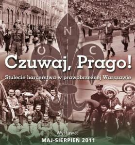 Czuwaj, Prago! : stulecie harcerstwa wprawobrzeżnej Warszawie