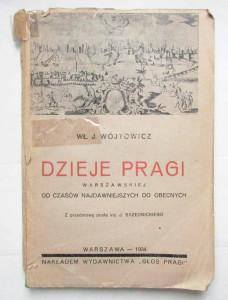 Dzieje Pragi warszawskiej odczasów najdawniejszych doobecnych