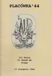Placówka '44 III Rejon VI Obwód AK Praga
