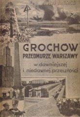 Grochów - przedmurze Warszawy
