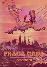 Praga Gada. Opokoju