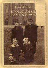 Urodziłam się naGrochowie
