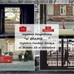 """Wystawa fotograficzna """"WBRAMIE…"""""""