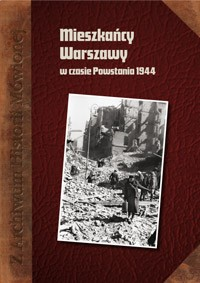 Powstanie Warszawskie oczami mieszkańców Pragi